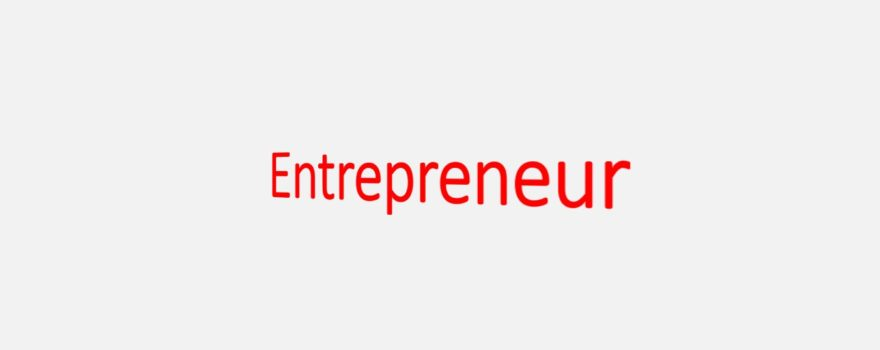 What it Takes to be a Great Entrepreneur