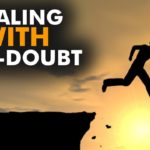 If self doubts finds a way in, show it the way out. Why and How?- Eustan Ventures